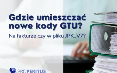 Czy istnieje obowiązek umieszczania kodów GTU zarówno na wystawianej fakturze, jak i w pliku JPK_V7?